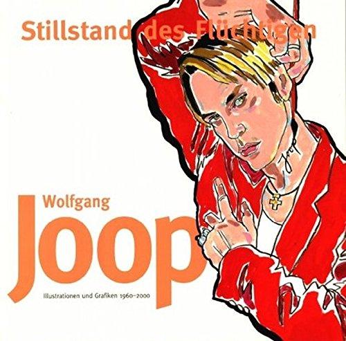 Stillstand des Fl?chtigen: Wolfgang Joop
