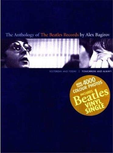 9783936300444: The Anthology of Beatles Records: Yesterday, Today, Tomorrow and Always