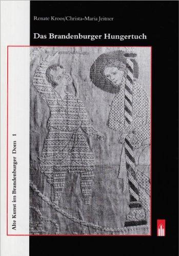 Das Brandenburger Hungertuch (Livre en allemand): Renate Kroos