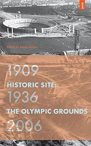 9783936314335: Historic Site: The Olympic Grounds 1909-1936-2006