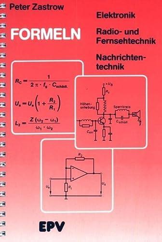 9783936318647: Formeln der Elektronik, der Radio- und Fernsehtechnik, der Nachrichtentechnik