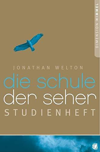 Die Schule der Seher - Studienheft: Studienheft: Jonathan Welton