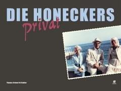 Die Honeckers privat - Stuhler, Ed und Thomas Grimm