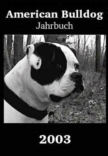 9783936335989: American Bulldog Jahrbuch 2003