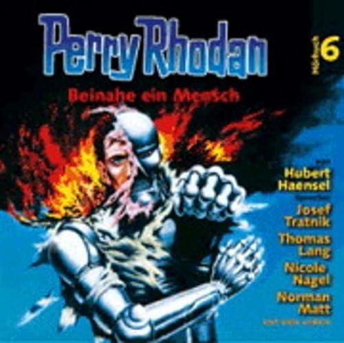 9783936337211: Beinahe ein Mensch. Perry Rhodan 06.