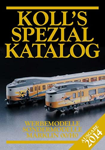 Koll's Spezialkatalog 2014: Joachim Koll