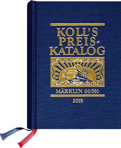 9783936339604: Koll's Preiskatalog Märklin 00/H0 Gesamtausgabe 2015