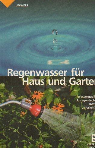 9783936350036: Regenwasser für Haus und Garten (Livre en allemand)