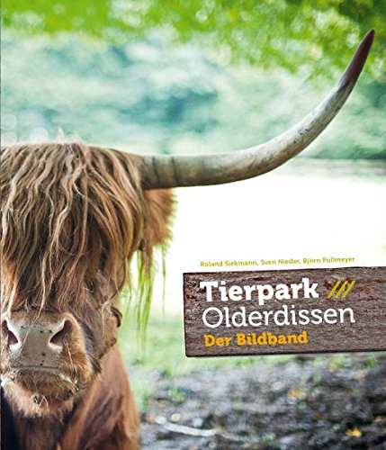 9783936359480: Tierpark Olderdissen: Der Bildband