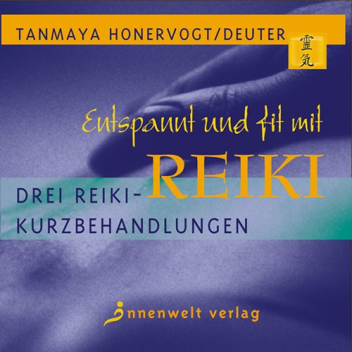 9783936360349: Entspannt und fit mit Reiki. CD: Drei Reiki-Kurzbehandlungen