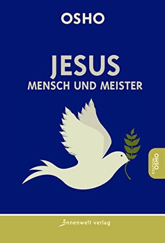 9783936360646: Jesus - Mensch und Meister.