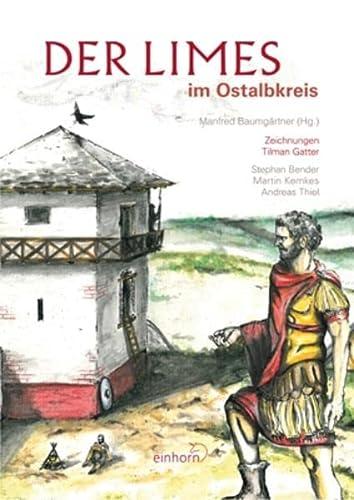 9783936373929: Der Limes im Ostalbkreis