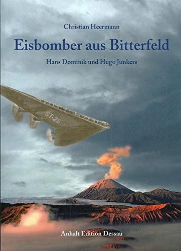 9783936383232: Eisbomber aus Bitterfeld