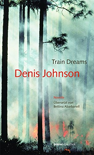 9783936384154: Train Dreams. Novelle