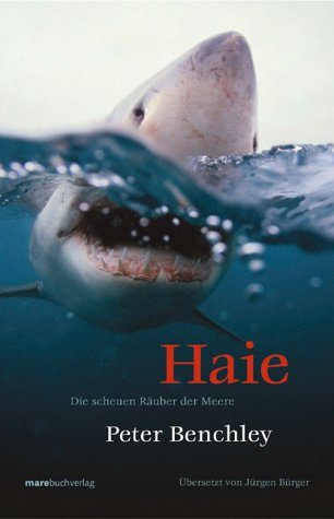 9783936384796: Haie: Die scheuen Räuber der Meere