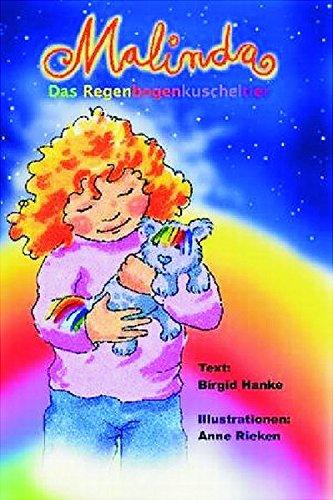 9783936389593: Malinda: Das Regenbogenkuscheltier