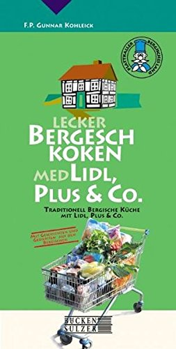 9783936405187: Lecker Bergesch Koken med Lidl, Plus & Co.