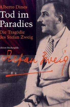 9783936428643: Tod im Paradies. Die Tragödie des Stefan Zweig