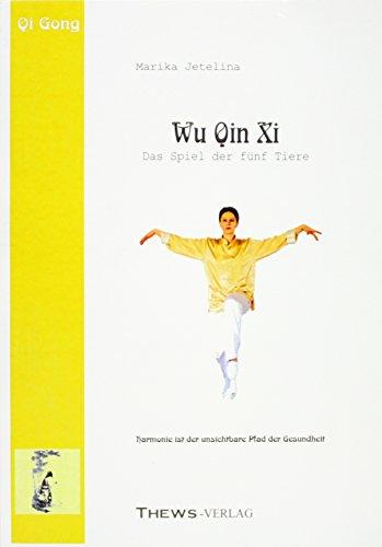 9783936456448: Wu Qin Xi, Das Spiel der fünf Tiere