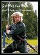 9783936457131: Der Weg des Ninja 02: Kenjutsu - Schwertkampf