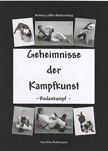 9783936457292: Geheimnisse der Kampfkunst - Bodenkampf