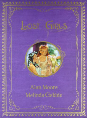 9783936480009: Lost Girls, Vol. 1-3 (Slipcase)