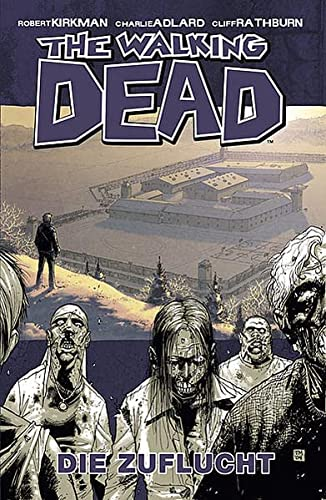 9783936480337: The Walking Dead 3: Die Zuflucht