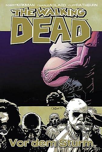 9783936480375: The Walking Dead 07: Die Ruhe vor dem Sturm