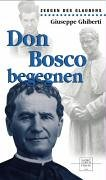 9783936484519: Don Bosco begegnen