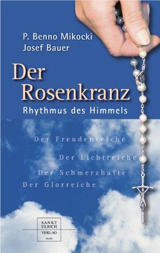 9783936484564: Der Rosenkranz: Rhythmus des Himmels