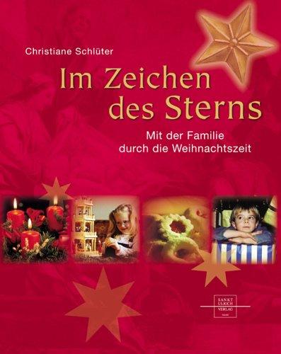 9783936484601: Im Zeichen des Sterns. Mit der Familie durch die Weihnachtszeit