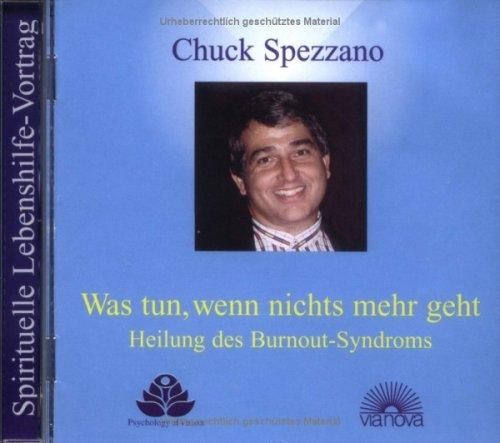 9783936486407: Was tun, wenn nichts mehr geht. CD: Heilung des Burnout Syndroms