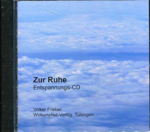 9783936487527: Zur Ruhe. Entspannungs-CD