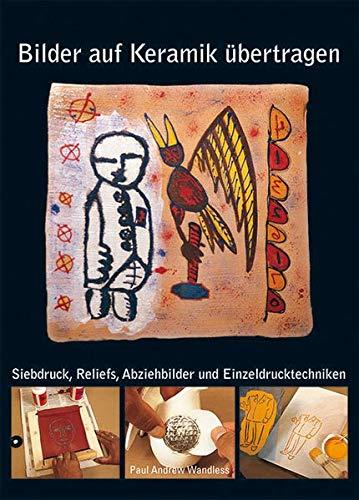 9783936489293: Bilder auf Keramik übertragen