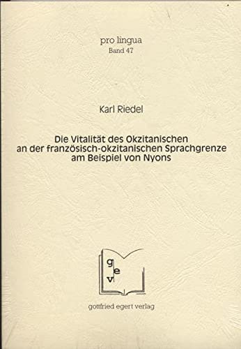 9783936496383: Die Vitalität des Okzitanischen an der französisch-okzitanischen Sprachgrenze am Beispiel von Nyons