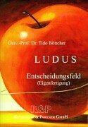 9783936507010: LUDUS. Entscheidungsfeld.