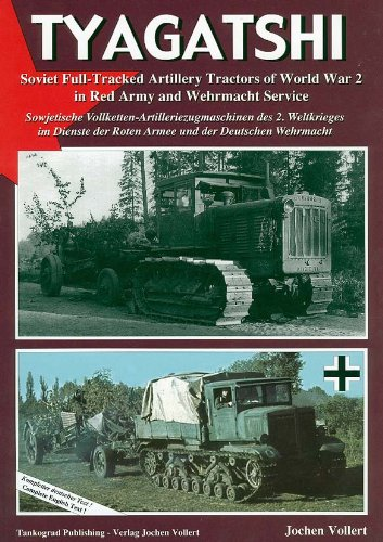 Tyagatshi Soviet full-Tracked Artillery Tractors of World: VOLLERT J