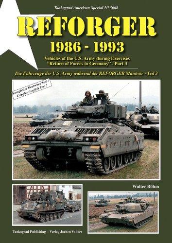 9783936519075: REFORGER 1986-93: Die Fahrzeuge der U.S. Army w�hrend der REFORGER Man�ver - Teil 3