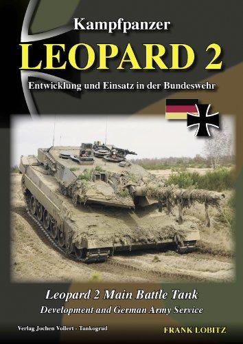 9783936519082: Kampfpanzer Leopard 2 - Main Battle Tank - Development and German Army Service