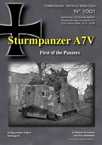 9783936519112: STURMPANZER A7V: FIRST OF THE PANZERS