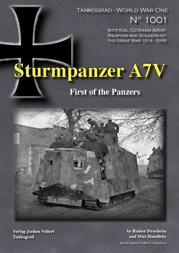 9783936519112: Tankograd - World War One - No. 1001: Sturmpanzer A7V: First of the Panzers