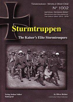 9783936519235: Tankograd - World War One - No. 1002: Sturmtruppen: The Kaiser's Elite Stormtroopers
