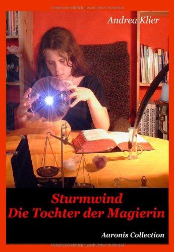 9783936524086: Sturmwind - Die Tochter der Magierin