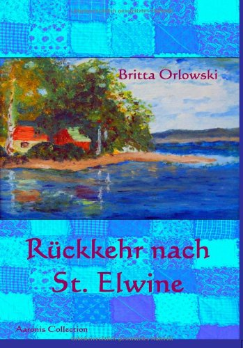 9783936524529: Rückkehr nach St. Elwine (Volume 1) (German Edition)