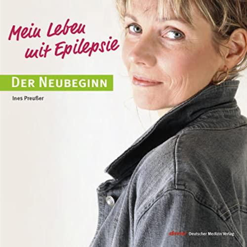 9783936525519: Mein Leben mit Epilepsie: Der Neubeginn