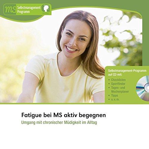 9783936525687: Fatigue bei MS aktiv begegnen: Umgang mit chronischer Müdigkeit im Alltag