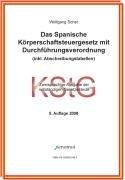 9783936532869: Das Spanische K+â-¦rperschaftsteuergesetz