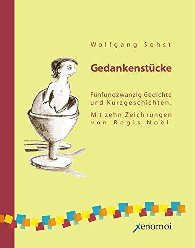 Gedankenstücke - Wolfgang Sohst