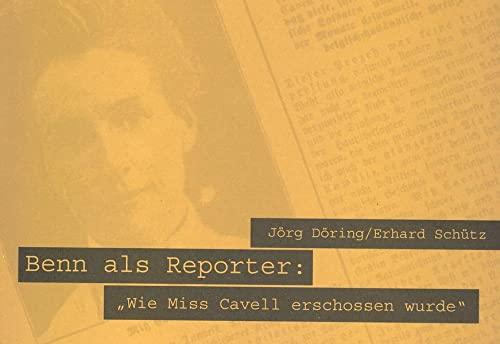 Benn als Reporter: