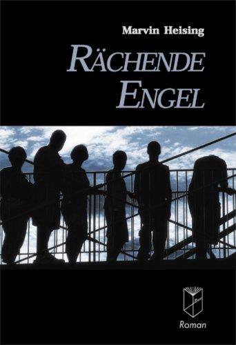 9783936536072: Rächende Engel. Roman (Livre en allemand)